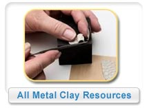 Metal Clay Resources