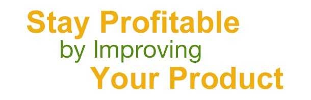 Stay Profitable by Improving Your Product