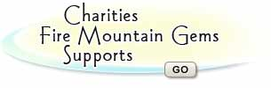 Charities that Fire Mountain Gems supports