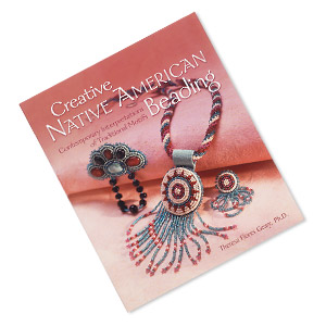 book, creative native american beading by theresa flores geary, ph.d. sold individually.