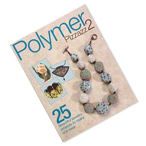 book, polymer pizzazz 2: 25 beautiful jewelry projects to make and wear by kalmbach books. sold individually.