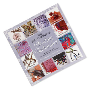 book, the encyclopedia of beading techniques by sara withers and stephanie burnham. sold individually.