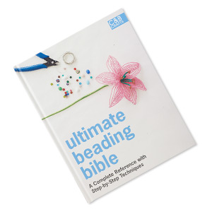 book, ultimate beading bible: a complete reference with step-by-step techniques edited by marie clayton. sold individually.